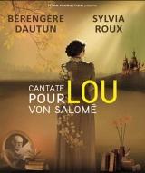 """""""Cantate pour Lou Von Salomé"""", de Bérengère Dautun"""