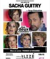 """""""Aux deux colombes"""", de Sacha Guitry"""