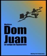 """""""Dom Juan - Le songe de Sganarelle"""", de Molière"""
