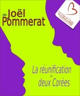 """""""Réunification des deux Corées (La)"""", de Joël Pommerat"""