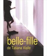 """Belle-fille"", de Tatiana Vialle"