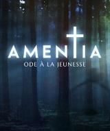 """""""Amentia, ode à la jeunesse"""""""