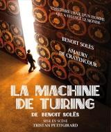 """""""Machine de Turing (La)"""", de Benoit Solès"""