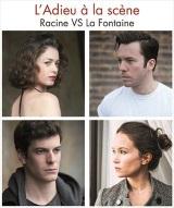 """""""Adieu à la scène (L'), Racine vs La Fontaine"""", de Jacques Forgeas"""