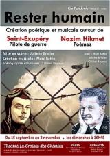 """""""Rester humain"""", d'après Antoine de Saint Exupéry et Nazim Hikmet"""