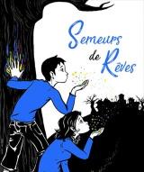 """""""Semeurs de rêves"""", de Charlotte Clément"""