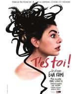 """""""T'es toi !"""", de et avec Eva Rami"""
