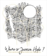 """Where is Jessica Hyde ?"", de et avec Clotilde Fleury"