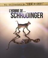 """""""Homme de Schrödinger (L')"""", de Raphaël Bancou, Éric Chantelauze, Samuel Sené"""