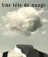 """Une tête de nuage"", d'Erri De Luca"