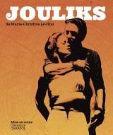 """""""Jouliks"""", de Marie-Christine Lê-Huu"""