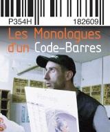 """""""Monologues d'un code-barres (Les)"""", de et avec Jérôme Pinel"""