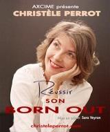 """""""Réussir son born out"""", de et avec Christèle Perrot"""