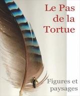 """""""Pas de la tortue (Le)"""", de Pierre Carrive"""