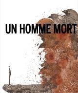 """""""Un homme mort"""", de Pascal Adam"""