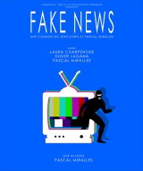 """Fake News"", de Jean Cris, Pascal Miralles"
