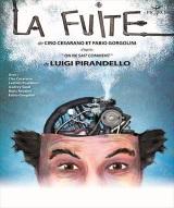 """""""Fuite (La)"""", de Ciro Cesarano, Fabio Gorgolini, d'après Luigi Pirandello"""