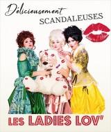 """Ladies Lov Délicieusement Scandaleuses Ch. 1 (Les)"", de Germinal Tenas, Kari Bounabi, Maryse Aussal"