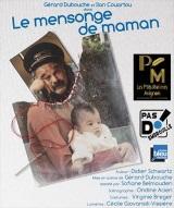 """""""Mensonge de maman (Le)"""", de Didier Schwartz"""