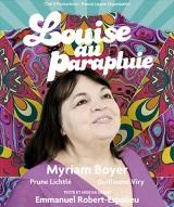 """""""Louise au parapluie – Myriam Boyer"""", d'Emmanuel Robert-Espalieu"""