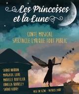"""""""Princesses et la lune (Les)"""""""