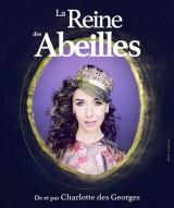 """""""Reine des abeilles (La)"""", de Charlotte des Georges, Nathalie Hertzberg"""