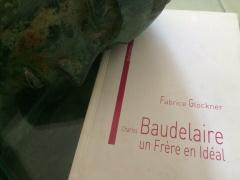 """Charles Baudelaire un frère en idéal"", de Fabrice Glockner"