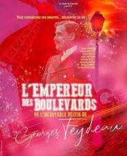 """""""Empereur des boulevards ou l'incroyable destin de Georges Feydeau (L')"""", d'Olivier Schmidt"""