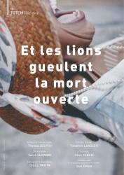 """""""Et les lions gueulent la mort ouverte"""", de Thomas BOUYOU"""