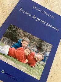 """Paroles de petits garçons"", de Fabrice Glockner"