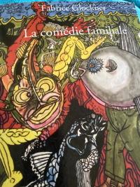 """Comédie familiale (La)"", un livre de Fabrice Glockner"